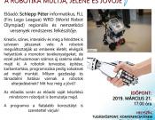 Mi és a robotok - a robotika múltja, jelene, jövője