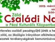 Zöld Családi Nap a Pécsi Kultúrális Központban