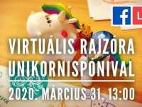 Virtuális Rajzóra - UNIKORNISPÓNI, Vámos Robi szervezésében