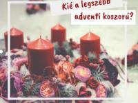 Karácsonyország adventi koszorú-szépségversenyt hirdetett!