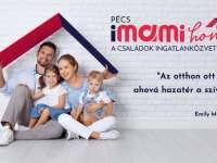 """""""PÉCSIMAMI HOME"""": a családok ingatlanközvetítője!"""