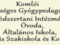 Komlói Egységes Gyógypedagógiai Módszertani Intézmény, Óvoda, Általános Iskola,  Speciális Szakiskola és Kollégium
