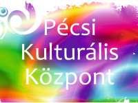 Pécsi Kulturális Központ - közlemény