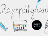 Made in Pécs rajzpályázat gyerekeknek
