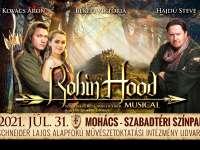 Robin Hood Musical - Mohács Szabadtéri Színpad