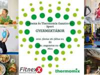 Fitnexx és Thermomix Gasztro-és Sport Gyermektábor