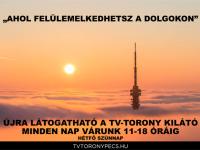 Május 8-tól újra látogatható a Pécsi Tv-Torony Kilátó!